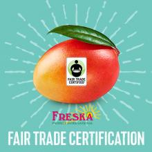 Freska Produce International Touts Fair Trade USA Certification